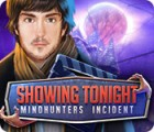 Showing Tonight: Mindhunters Incident 游戏