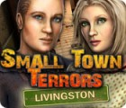 Small Town Terrors: Livingston 游戏