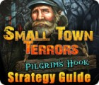 Small Town Terrors: Pilgrim's Hook Strategy Guide 游戏