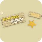 Something Fishy 游戏