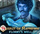 Spirit of Revenge: Florry's Well Collector's Edition 游戏