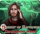 Spirit of Revenge: Unrecognized Master 游戏