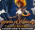 Spirits of Mystery: The Last Fire Queen Collector's Edition 游戏