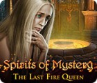 Spirits of Mystery: The Last Fire Queen 游戏