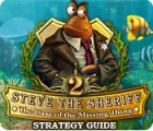 Steve the Sheriff 2: The Case of the Missing Thing Strategy Guide 游戏