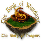 The Book of Wanderer: The Story of Dragons 游戏