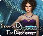 Stranded Dreamscapes: The Doppelganger 游戏