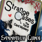 Strange Cases: The Tarot Card Mystery Strategy Guide 游戏