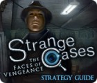 Strange Cases: The Faces of Vengeance Strategy Guide 游戏