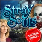 Stray Souls: Dollhouse Story Platinum Edition 游戏