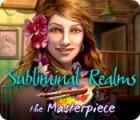 Subliminal Realms: The Masterpiece 游戏