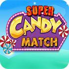 Super Candy Match 游戏