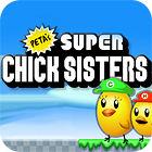 Super Chick Sisters 游戏