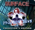 Surface: Project Dawn Collector's Edition 游戏