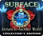 Surface: Return to Another World Collector's Edition 游戏