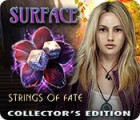 Surface: Strings of Fate Collector's Edition 游戏