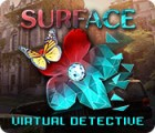 Surface: Virtual Detective 游戏