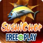 SushiChop - Free To Play 游戏