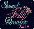 Sweet Lily Dreams: Chapter II 游戏