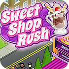 Sweet Shop Rush 游戏
