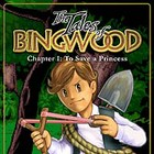 The Tales of Bingwood: To Save a Princess 游戏