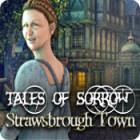 Tales of Sorrow: Strawsbrough Town 游戏