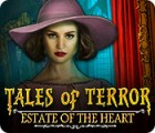 Tales of Terror: Estate of the Heart 游戏