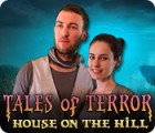 Tales of Terror: House on the Hill Collector's Edition 游戏