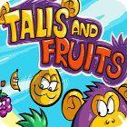 Talis and Fruits 游戏