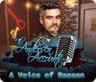 The Andersen Accounts: A Voice of Reason 游戏