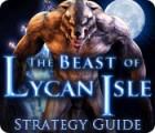 The Beast of Lycan Isle Strategy Guide 游戏