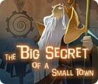 The Big Secret of a Small Town 游戏