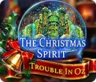 The Christmas Spirit: Trouble in Oz 游戏