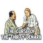 The Curse of the Thirty Denarii 游戏