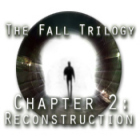 The Fall Trilogy Chapter 2: Reconstruction 游戏