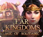 The Far Kingdoms: Age of Solitaire 游戏
