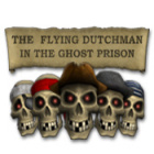 The Flying Dutchman - In The Ghost Prison 游戏