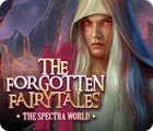 The Forgotten Fairytales: The Spectra World 游戏