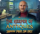 The Keeper of Antiques: Shadows From the Past 游戏