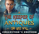 The Keeper of Antiques: The Last Will Collector's Edition 游戏