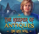 The Keeper of Antiques: The Last Will 游戏
