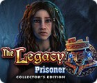 The Legacy: Prisoner Collector's Edition 游戏