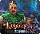 The Legacy: Prisoner 游戏