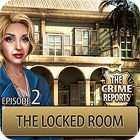 The Crime Reports. The Locked Room 游戏