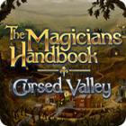 The Magicians Handbook: Cursed Valley 游戏