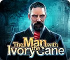 The Man with the Ivory Cane 游戏
