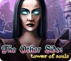 The Other Side: Tower of Souls 游戏