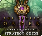 The Secret Order: Masked Intent Strategy Guide 游戏