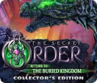 The Secret Order: Return to the Buried Kingdom Collector's Edition 游戏