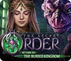 The Secret Order: Return to the Buried Kingdom 游戏